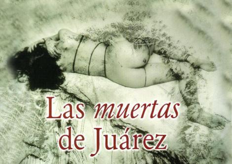 Femminicidio: il più efferato crimine di sempre. CiudadJuàrez